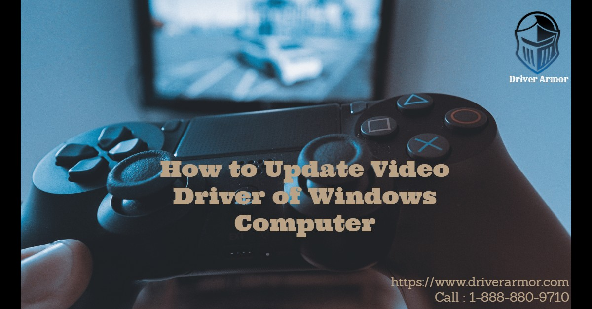 Video Driver of Windows Computer